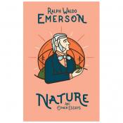 Nature and Other Essays - Ralph Emerson