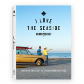 I Love The Seaside - Noordzeekust